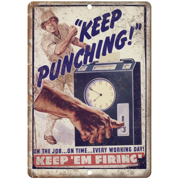 "Keep Em Firing WW2 Wartime Poster Ad 10"" x 7"" Reproduction Metal Sign M30"
