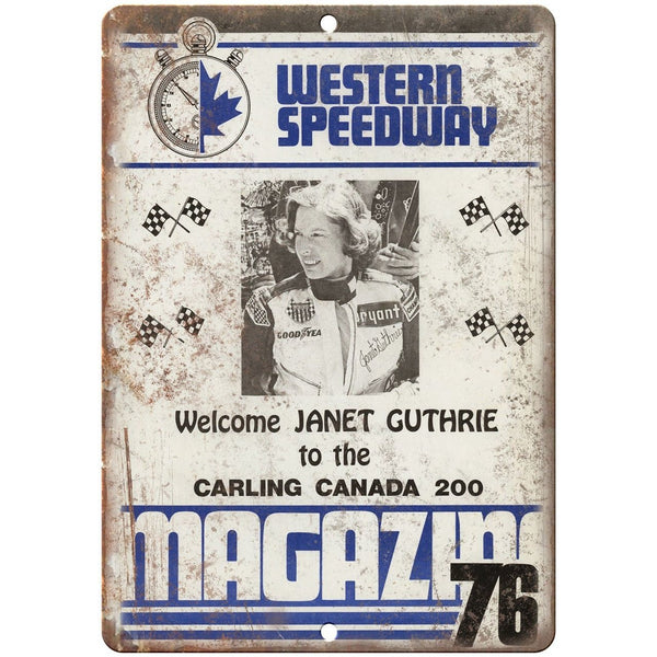"Western Speedway Janet Guthrie Canada 200 10"" X 7"" Reproduction Metal Sign A496"