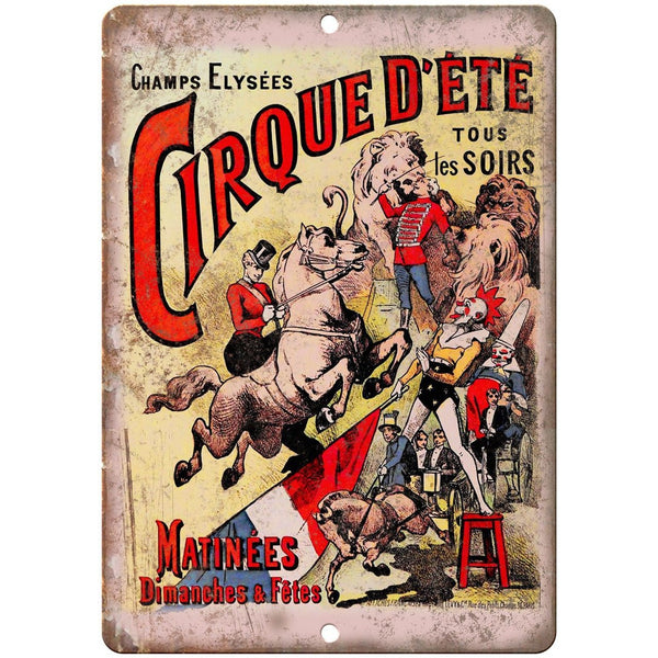 "Champs Elysees Cirque D'Ete Circus Poster 10"" X 7"" Reproduction Metal Sign ZH98"