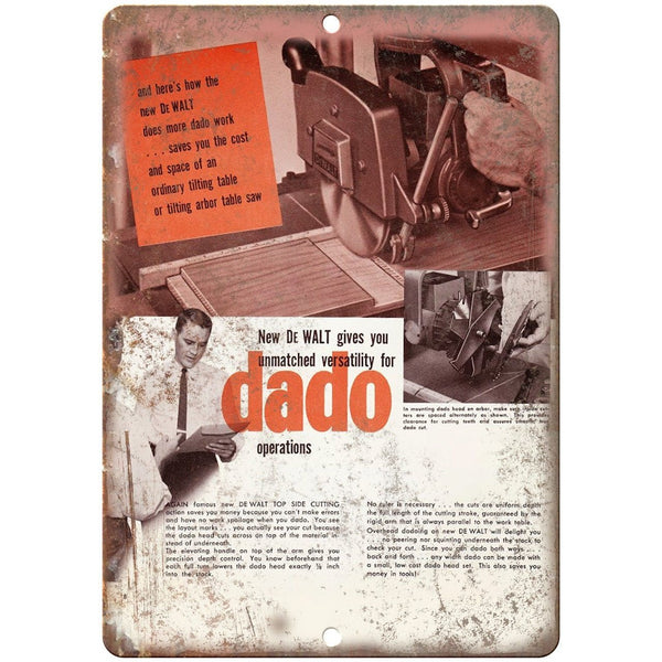 "DeWalt Tools Dado Operations Table Saw Garage - 10"" x 7"" Retro Look Metal Sign"