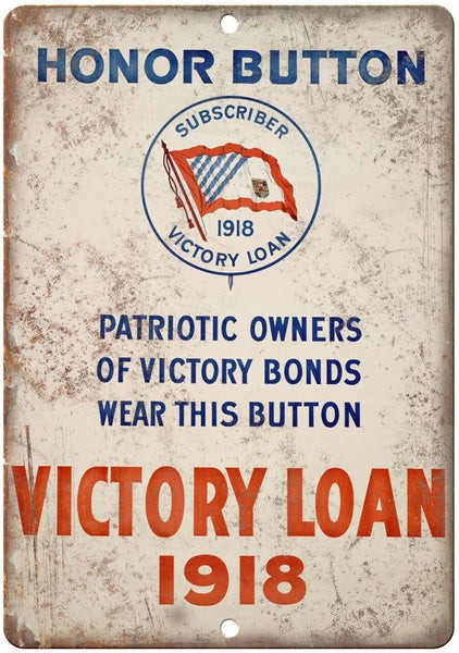 "1918 Honor Button Victory Loan Poster 10"" x 7"" Reproduction Metal Sign M124"