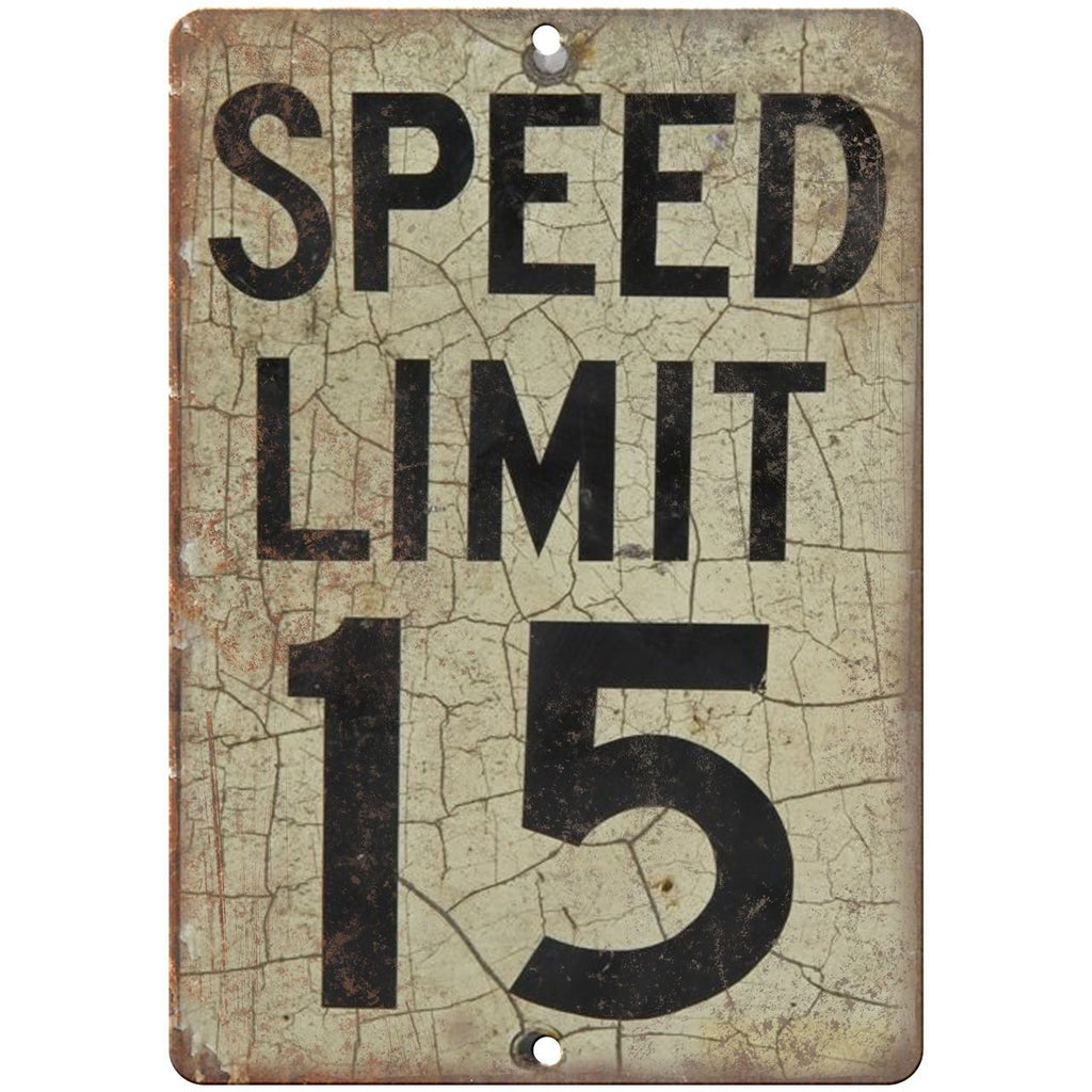 "Porcelain Look Speed Limit 15 Miles Per Hour 10"" x 7"" Retro Look Metal Sign"