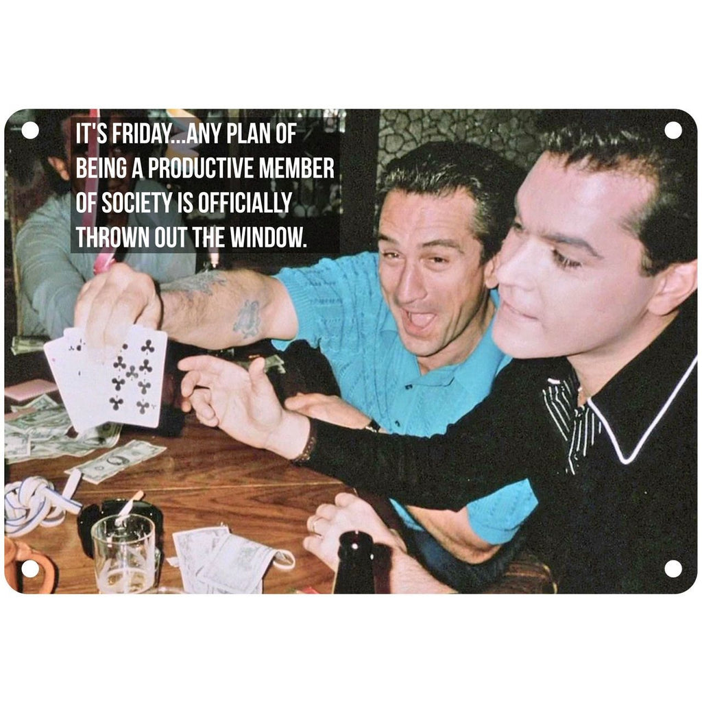"Goodfellas Henry Hill Jimmy Conway It's Friday 10"" x 7"" Reproduction Metal Sign"
