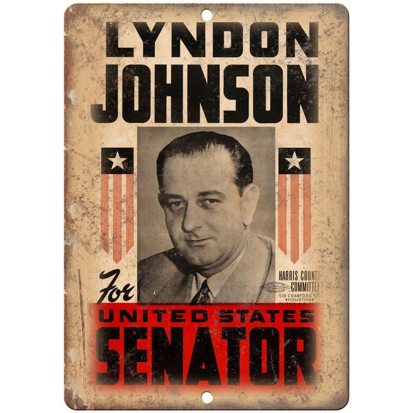 "Lyndon Johnson United States Senator Vintage 10"" x 7"" Reproduction Metal Sign"