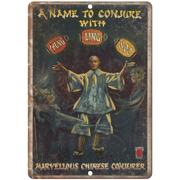"A Name to Conjure Chung Ling Soo Magic Ad 10"" X 7"" Reproduction Metal Sign ZH177"
