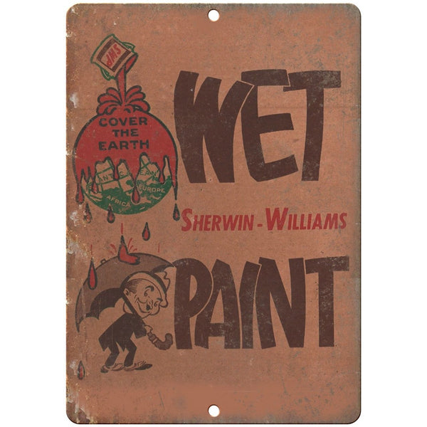 "Porcelain Look Sherwin Williams Wet Paint 10"" x 7"" Retro Look Metal Sign"
