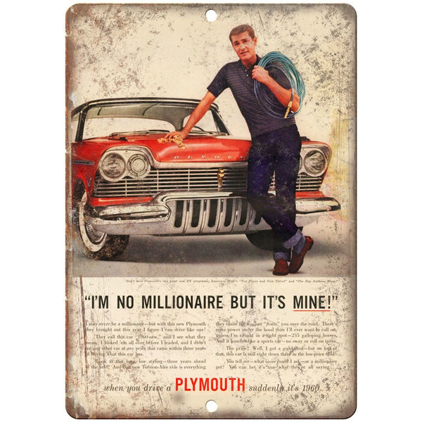 "1960 Plymouth I'm Not a Millionaire But It's Mine Ad 10"" x 7"" Retro Metal Sign"