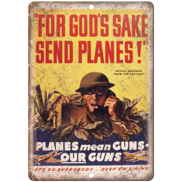"Keep Em' Firing Send Planes Millitary Poster 10""x7"" Reproduction Metal Sign M01"