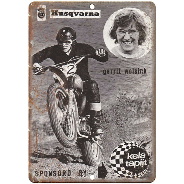 "Husqvara Gerrit Wolsink Kela Tapijt Motorcycle 10""x7"" Reproduction Sign A362"