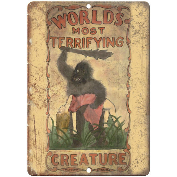"Worlds Most Terrifying Creature RARE Circus 10""X7"" Reproduction Metal Sign ZH141"