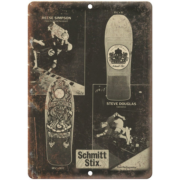 "Schmitt Stix Reese Simpson Skateboard 10"" x 7"" Reproduction Metal Sign"