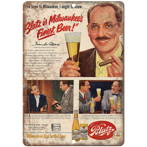 "Blatz Milwaukees Finest Beer Groucho Marx 10"" x 7"" reproduction metal sign"