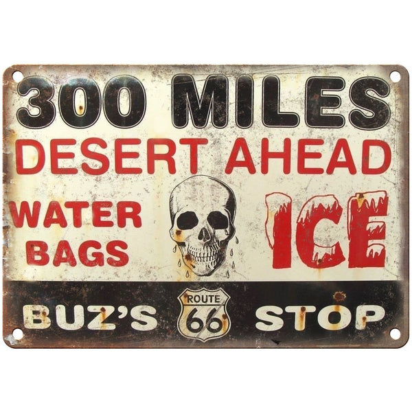 "Porcelain Look Buz's Route 66 Stop 300 Miles 10"" x 7"" Reproduction Metal Sign"