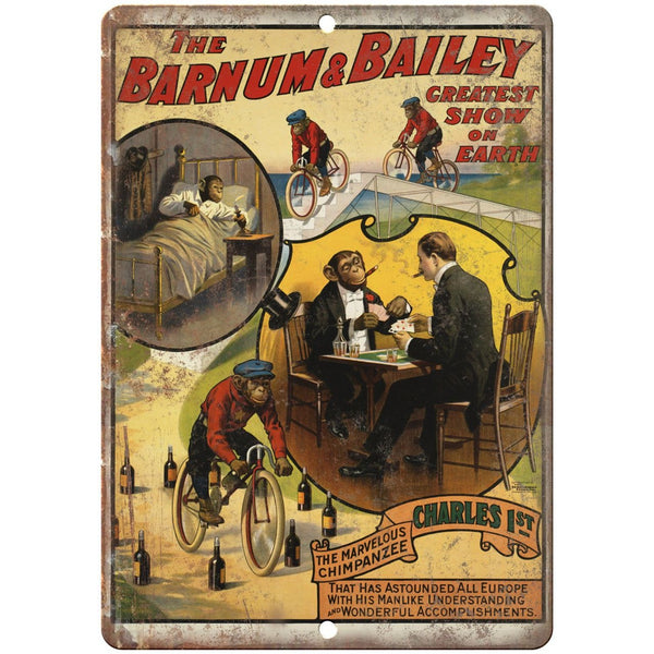 "The Barnum & Bailey Charles 1st Circus 10"" X 7"" Reproduction Metal Sign ZH65"