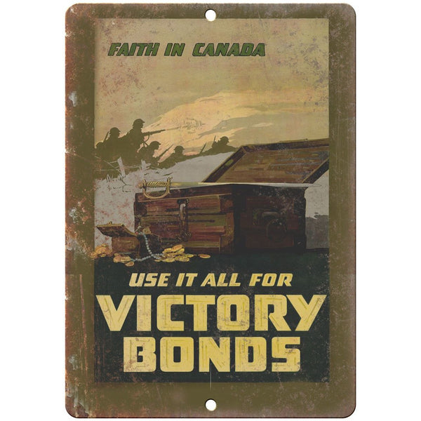 "Faith in Canada Victory War Bond Poster 10"" x 7"" Reproduction Metal Sign M37"