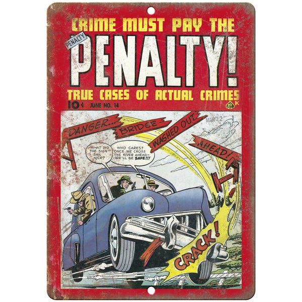 "Penalty Crime Vintage Comic Book 10"" X 7"" Reproduction Metal Sign J311"