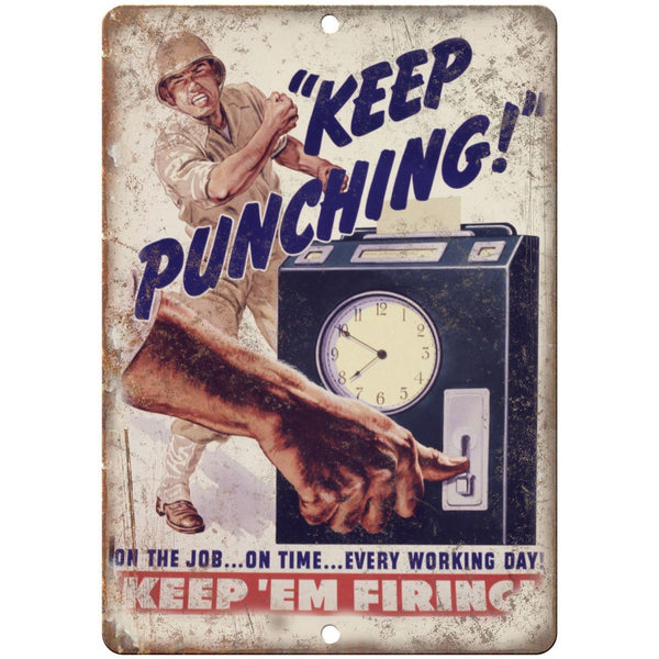 "Keep'Em Firing Keep Punching Millitary Poster 10""x7"" Reproduction Metal Sign M02"