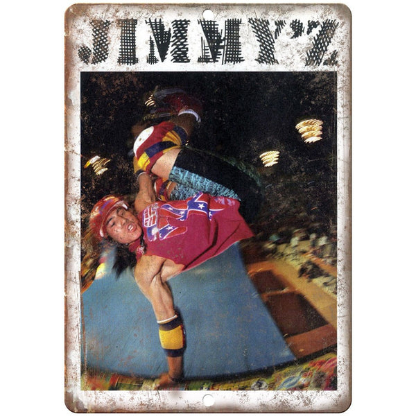 "Jimmy'z Vert Ramp Christian Hosoi Skateboard Ad 10"" x 7"" Reproduction Metal Sign"