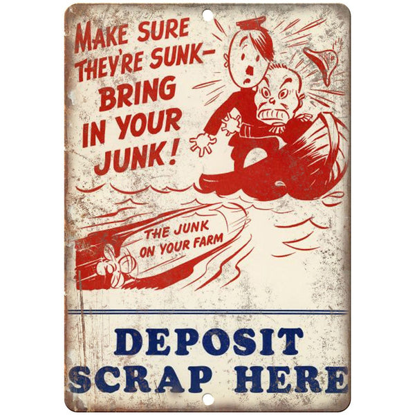 "World War II Hitler Deposit Scrap Metal Here 10"" x 7"" reproduction metal sign"