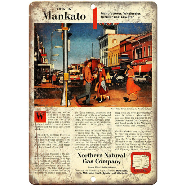 "Northern Natural Gas Company Mankato Ad 10"" X 7"" Reproduction Metal Sign A906"