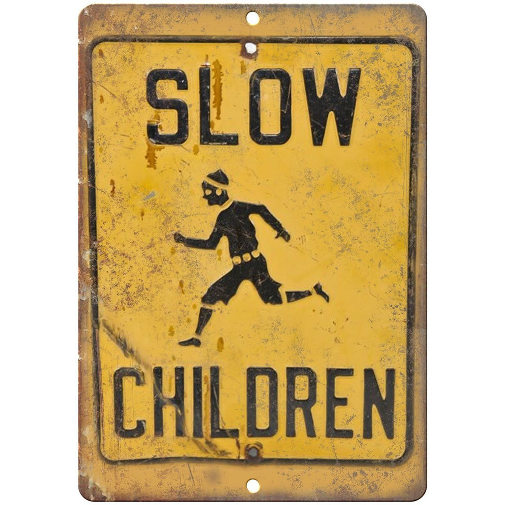 "Porcelain Look Slow Children At Play 10"" x 7"" Retro Look Metal Sign"