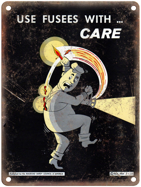 "1965 Railroad Safety Council Fuses with Care Poster 9"" x 12"" Reproduction Metal Print"