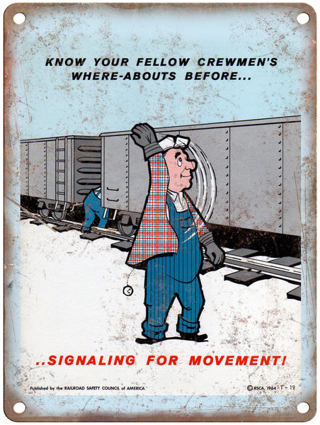 "1965 Railroad Safety Council Signal for Movement Railroad Poster 9"" x 12"" Reproduction Metal Print"