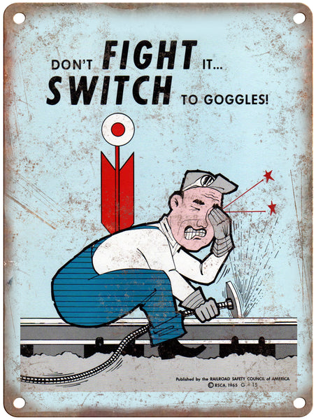 "1965 Railroad Safety Council Switch To Goggles Railroad Poster 9"" x 12"" Reproduction Metal Print"
