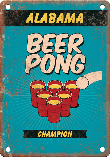Alabama Beer Pong Champion Metal Sign