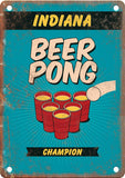 Indiana Beer Pong Champion Metal Sign