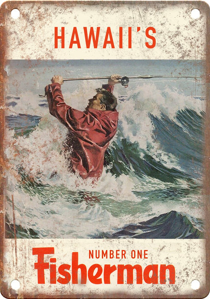 Hawaii's Number One Fisherman (Saltwater) Metal Sign