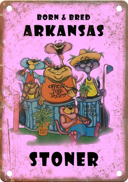 Arkansas Born & Bred Stoner Metal Sign