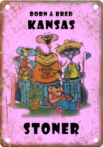 Kansas Born & Bred Stoner Metal Sign