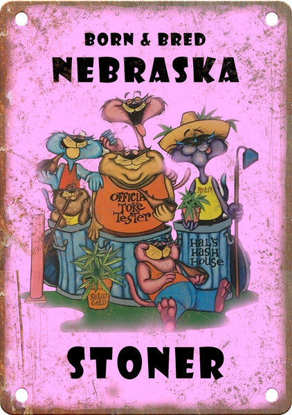 Nebraska Born & Bred Stoner Metal Sign