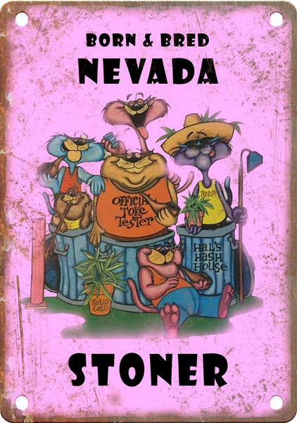 Nevada Born & Bred Stoner Metal Sign