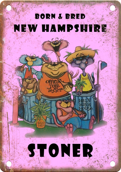 New Hampshire Born & Bred Stoner Metal Sign