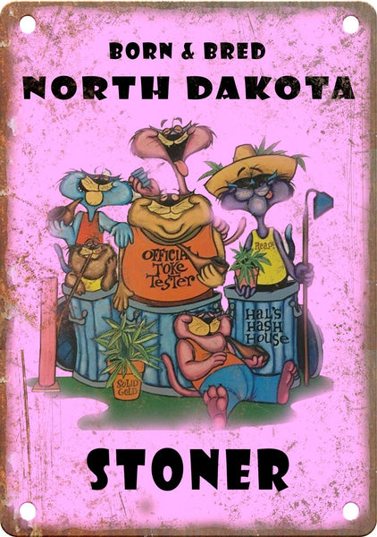 North Dakota Born & Bred Stoner Metal Sign