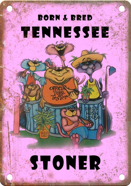 Tennessee Born & Bred Stoner Metal Sign