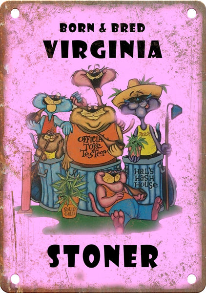 Virginia Born & Bred Stoner Metal Sign