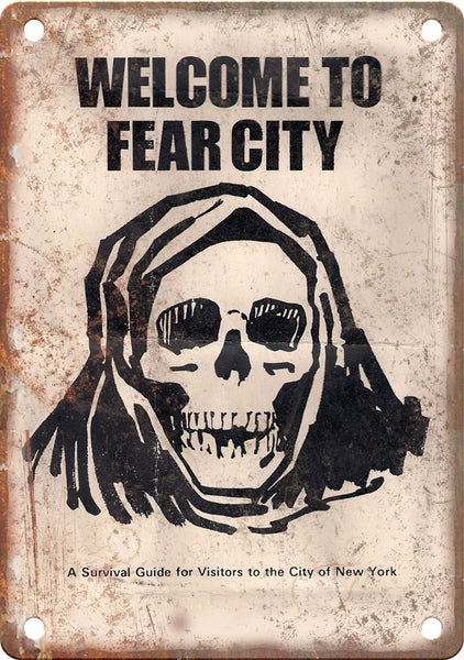 Welcome To Fear City NYC Survival Guide Metal Sign