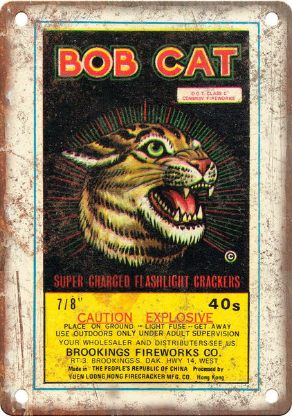Bob Cat Firework Package Art Metal Sign