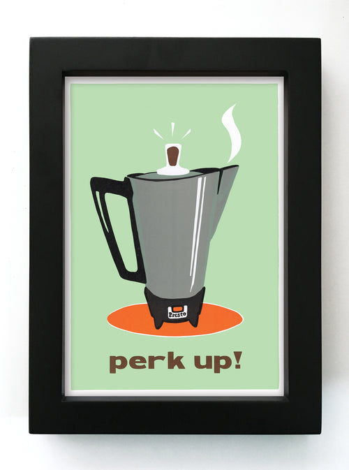 "Perk Up! 5"" x 7"" Framed Print"