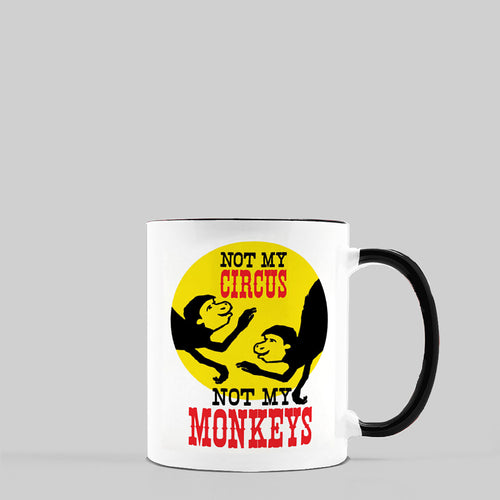 Not My Circus, Not My Monkeys Ceramic Coffee Mug, 11oz