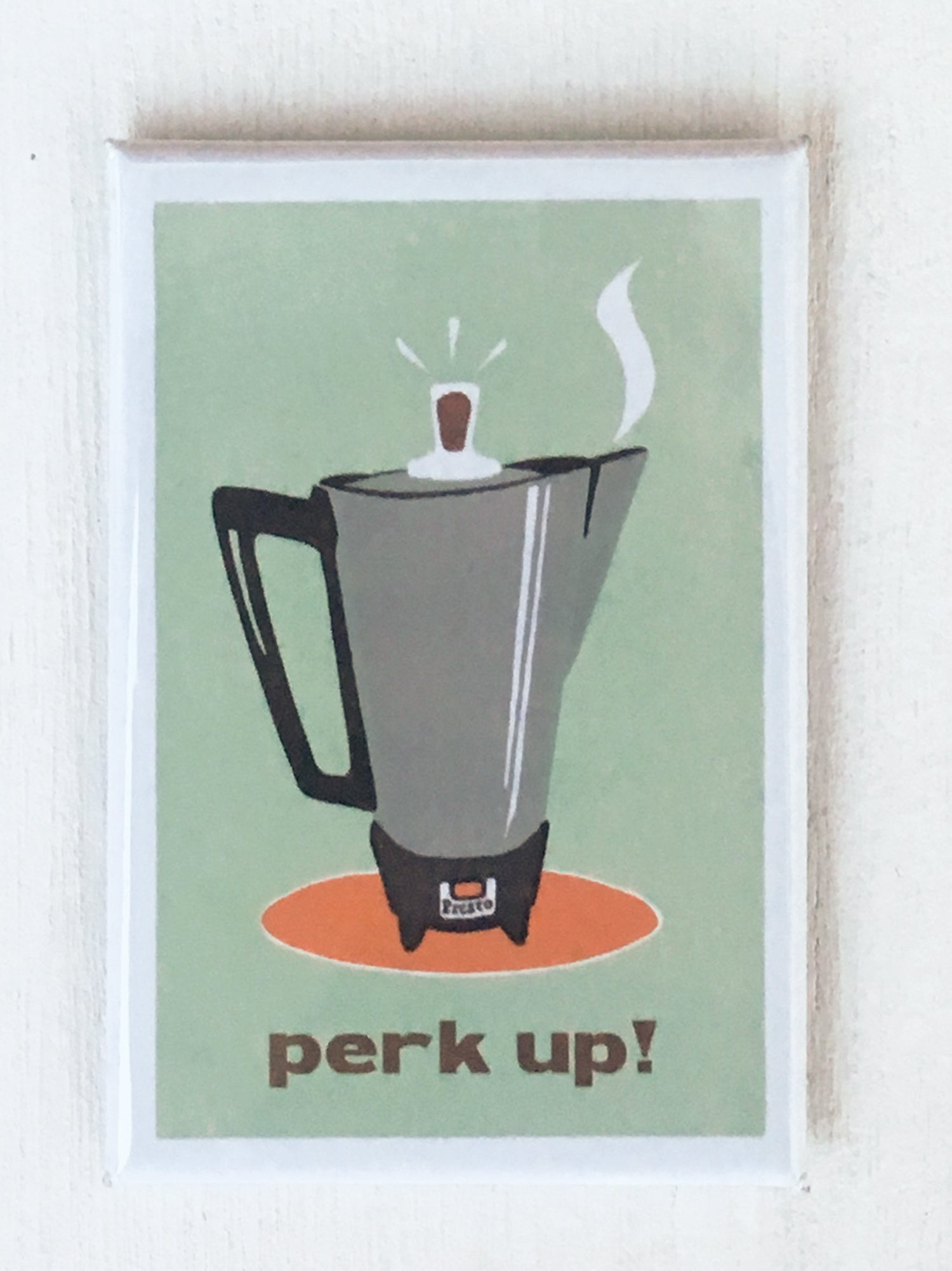 "Perk Up! 2""x3"" Art Magnet"
