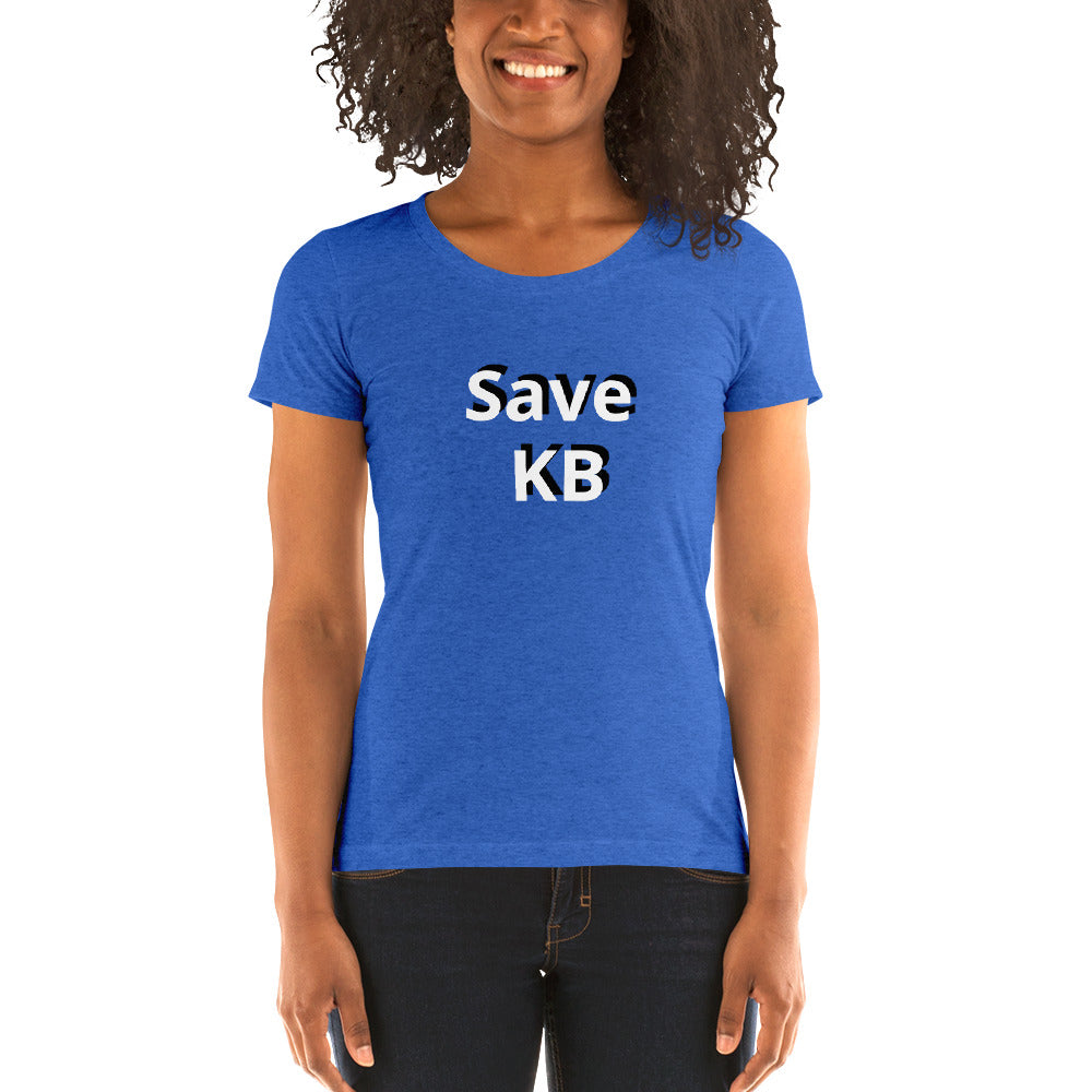 Save KB Ladies' Short Sleeve T-Shirt