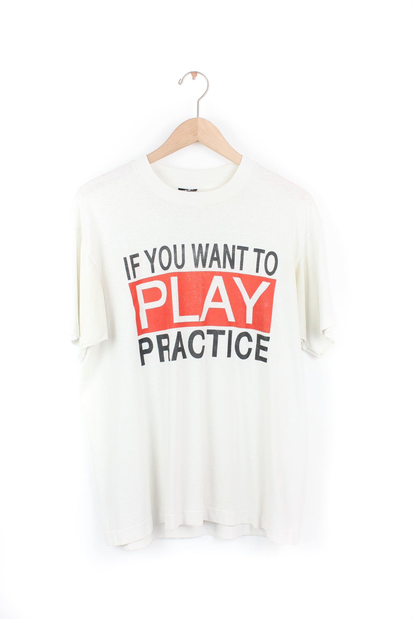 IF YOU WANT TO PLAY PRACTICE