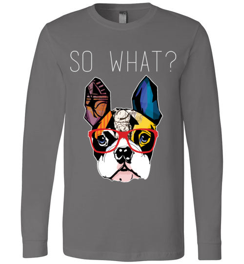 So What-Boston Terrier