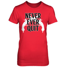 Never Ever Quit-Womens