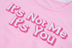It's not me it's you baby tee