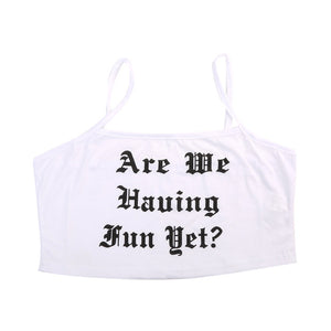 Having Fun Yet Crop Tank